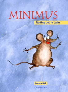 Minimus : Minimus Pupil's Book: Starting out in Latin, Paperback / softback Book