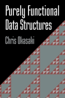 Purely Functional Data Structures, Paperback Book