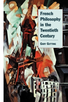 French Philosophy in the Twentieth Century, Paperback Book