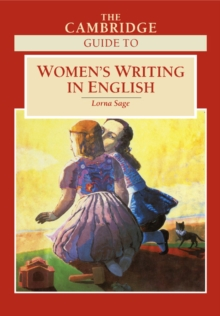 The Cambridge Guide to Women's Writing in English, Paperback Book