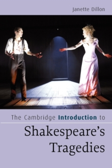 The Cambridge Introduction to Shakespeare's Tragedies, Paperback Book