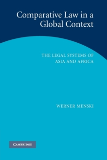 Comparative Law in a Global Context : The Legal Systems of Asia and Africa, Paperback / softback Book