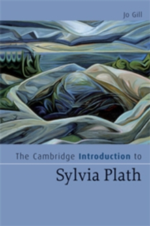 The Cambridge Introduction to Sylvia Plath, Paperback Book
