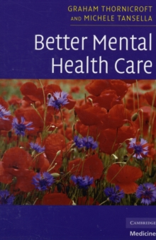 Better Mental Health Care, Paperback / softback Book