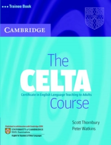 The CELTA Course Trainee Book, Paperback Book