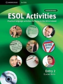 ESOL Activities Entry 2 : Practical Language Activities for Living in the UK and Ireland, Mixed media product Book