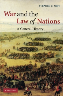 War and the Law of Nations : A General History, Paperback Book