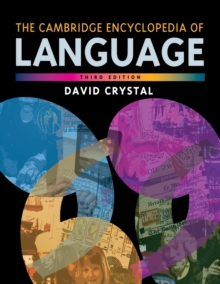 The Cambridge Encyclopedia of Language, Paperback / softback Book
