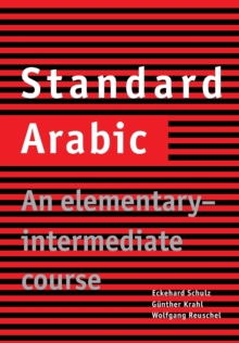 Standard Arabic : An Elementary-Intermediate Course, Paperback Book