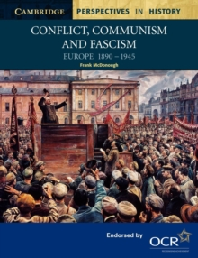 Conflict, Communism and Fascism : Europe 1890-1945, Paperback Book