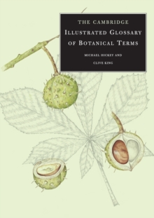 The Cambridge Illustrated Glossary of Botanical Terms, Paperback Book