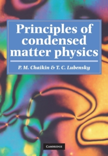 Principles of Condensed Matter Physics, Paperback Book