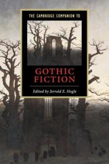 The Cambridge Companion to Gothic Fiction, Paperback Book