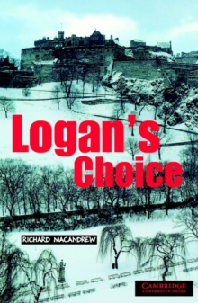 Logan's Choice Level 2, Paperback Book