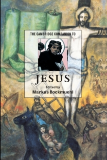 The Cambridge Companion to Jesus, Paperback Book