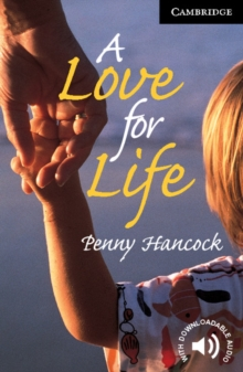A Love for Life Level 6, Paperback Book