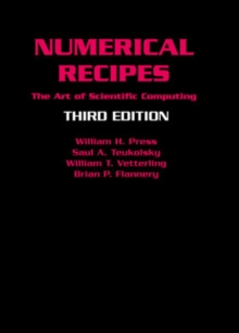 Numerical Recipes 3rd Edition : The Art of Scientific Computing, Hardback Book