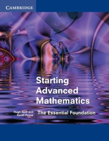 Starting Advanced Mathematics : The Essential Foundation, Paperback Book