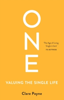 One : Valuing the Single Life, Paperback / softback Book