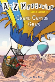 A to Z Mysteries Super Edition #11 : Grand Canyon Grab, Paperback / softback Book