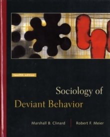 Sociology of Deviant Behavior, Hardback Book
