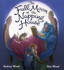 Full Moon at the Napping House, Hardback Book