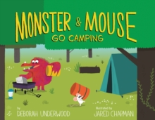 Monster and Mouse Go Camping, Hardback Book