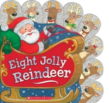 Eight Jolly Reindeer, Board book Book