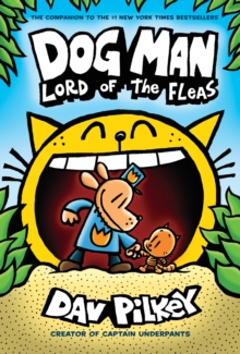 Dog Man 5: Lord of the Fleas, Hardback Book