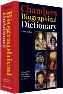 Chambers Biographical Dictionary, 9th edition, Hardback Book