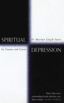 Spiritual Depression : Its Causes and Cures, Paperback Book
