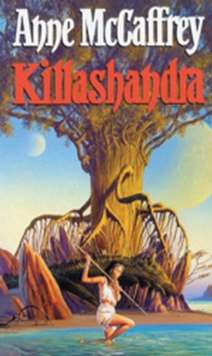 Killashandra, Paperback Book