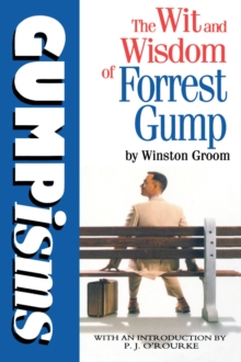 Gumpisms: The Wit & Wisdom of Forrest Gump, Paperback Book