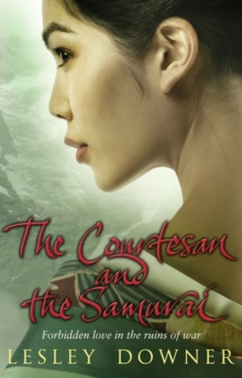 The Courtesan and the Samurai : The Shogun Quartet, Book 3, Paperback Book
