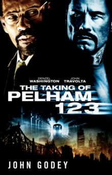 The Taking of Pelham 1 2 3, Paperback Book