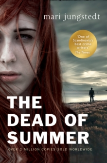 The Dead of Summer : Anders Knutas series 5, Paperback Book