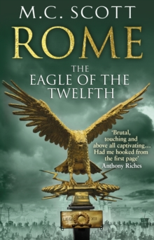 Rome: The Eagle Of The Twelfth : Rome 3, Paperback Book