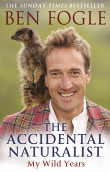 The Accidental Naturalist, Paperback Book