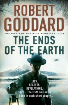 The Ends of the Earth : (The Wide World - James Maxted 3), Paperback Book