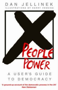 People Power : A user's guide to democracy, Paperback Book