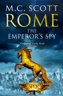 Rome: The Emperor's Spy : Rome 1, Paperback Book
