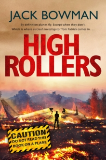 High Rollers : Aviation Thriller, Paperback Book