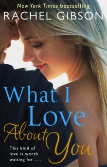 What I Love About You, Paperback Book