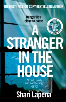 A Stranger in the House : From the author of THE COUPLE NEXT DOOR, Paperback Book