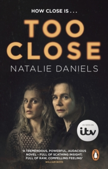 Too Close : Soon to be a major three-part ITV drama, Paperback / softback Book