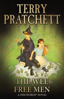 The Wee Free Men : (Discworld Novel 30), Paperback / softback Book