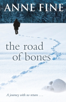 The Road of Bones, Paperback Book