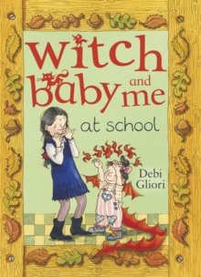 Witch Baby and Me at School, Paperback Book