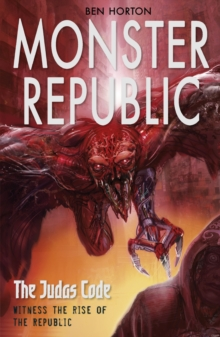 Monster Republic: The Judas Code, Paperback Book