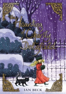 The Haunting of Charity Delafield, Paperback Book